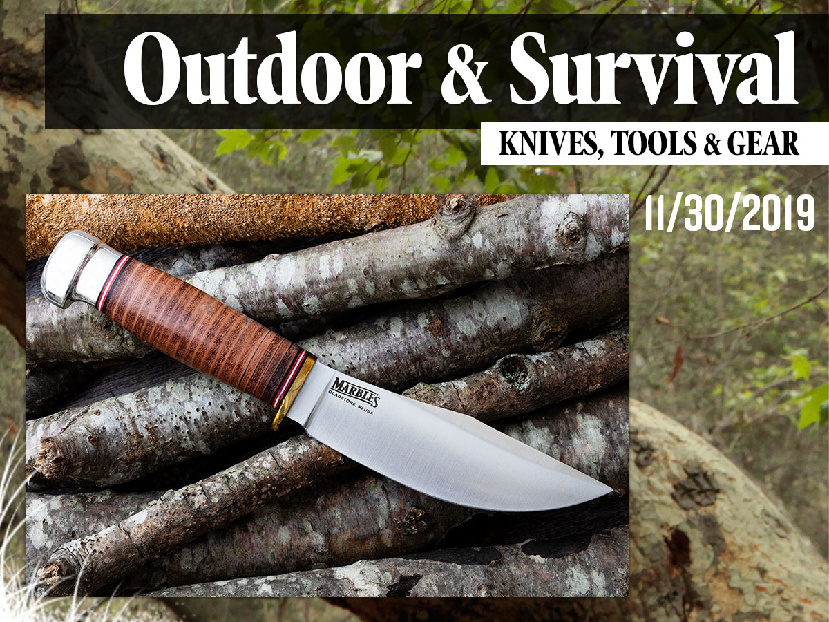 Outdoor & Survival Knives, Tools, & Gear: 11-30-2019